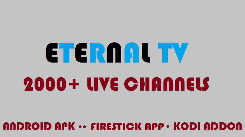 https://betabait.com/wp-content/uploads/2020/04/Eternal-TV-Review-Android-Firestick-and-Kodi.png