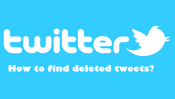 How to find deleted tweets