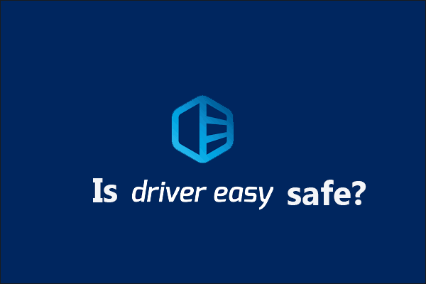is driver easy safe